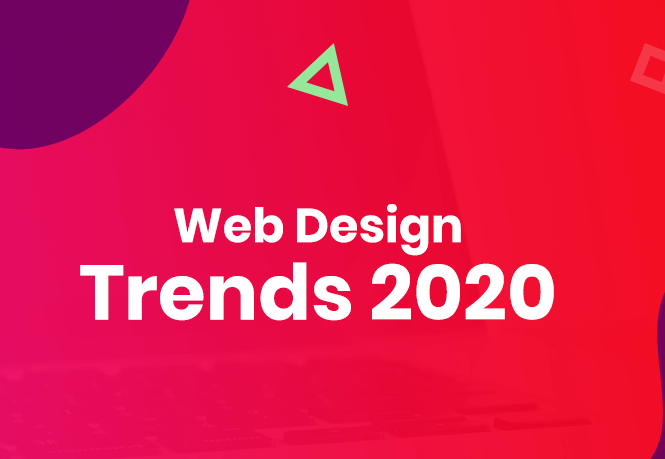 Top Web Design Trends to Follow in 2020